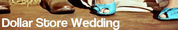 dollar store wedding