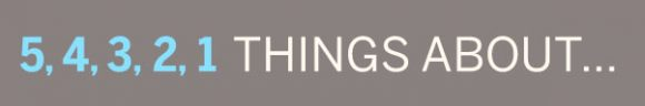 5 4 3 2 1 things about