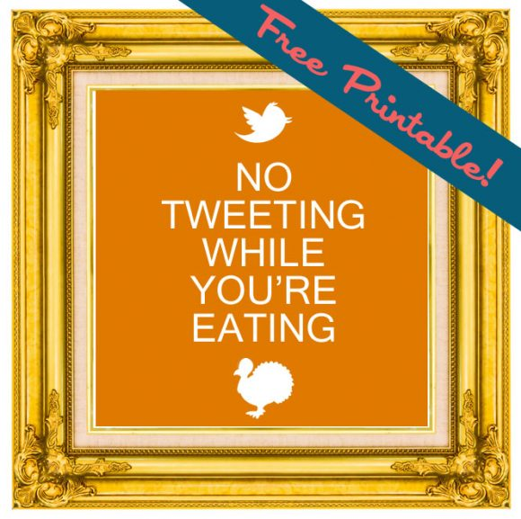 free printable no tweeting while you're eating