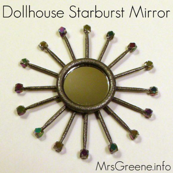 Make a dollhouse starburst mirror dollar store crafts for Dollar store mirror craft