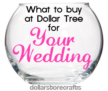 Dollar Store Wedding Crafts