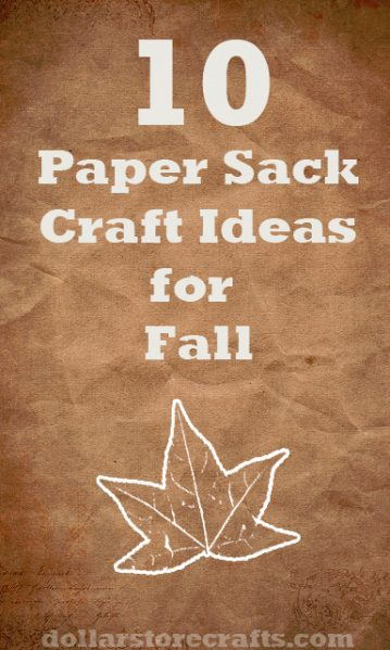 10 paper sack craft ideas