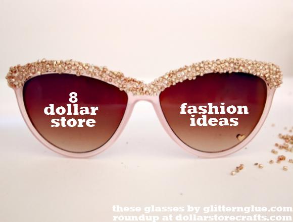 8 dollar store fashion ideas