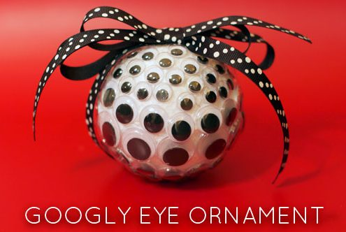 Make a googly eye Christmas ornament (via dollarstorecrafts.com)
