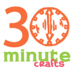 30 Minute Crafts