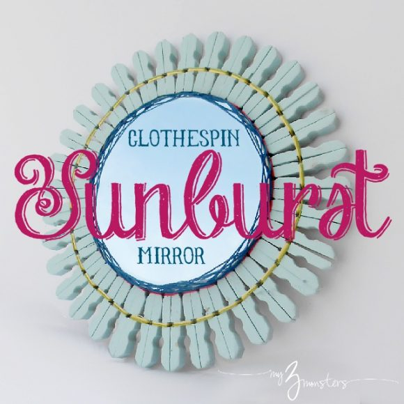 Make a Clothespin Sunburst Mirror