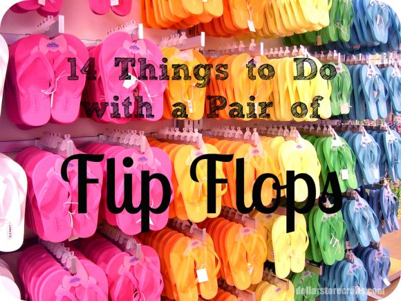 d124b90db 14 Things to Do with a Pair of Flip Flops » Dollar Store Crafts