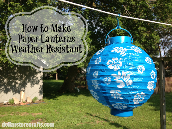 How to Make Paper Lanterns Weather Resistant