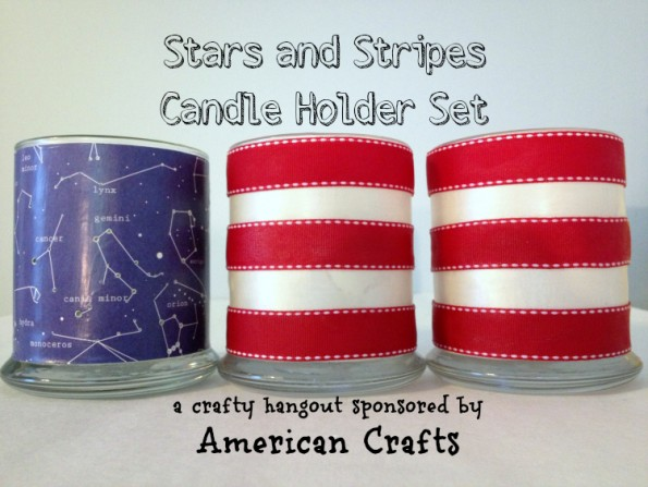 Make a Constellations and Stripes Patriotic Candle Holder Set