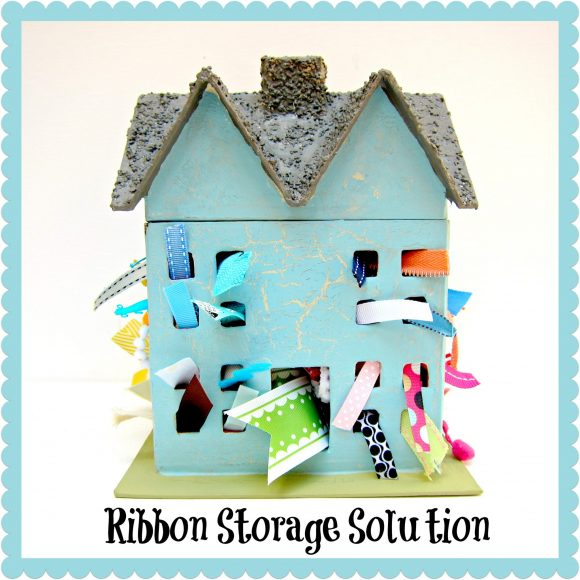 Ribbon Storage House