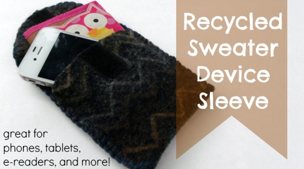 Make a Recycled Sweater Device Sleeve