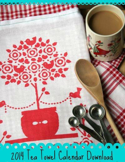 Free 2014 Tea Towel Calendar Download from DollarStoreCrafts.com