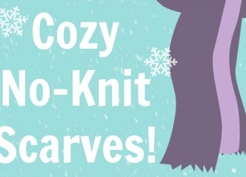 No-Knit Scarves