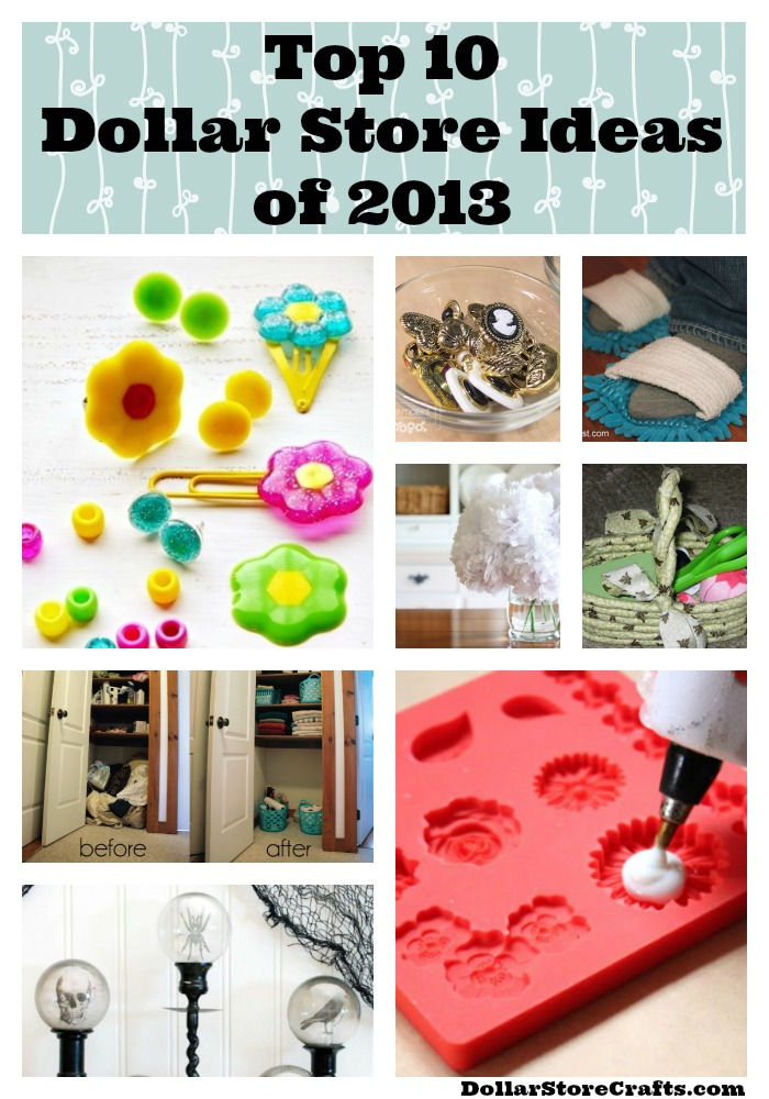 Top 10 Dollar Store Ideas of 2013 Dollar Store Crafts
