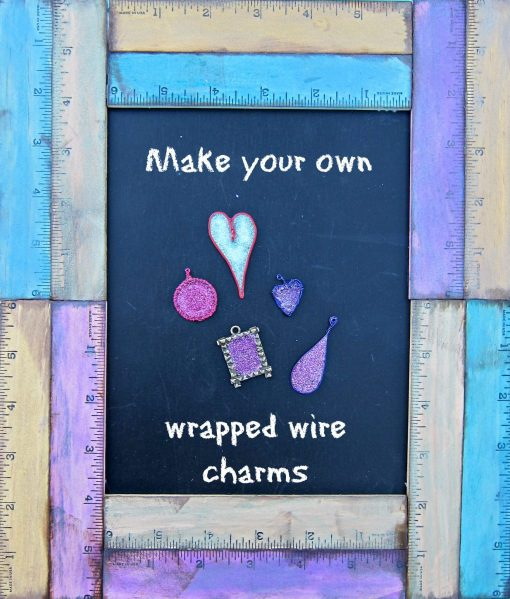 make your own wrapped wire charms