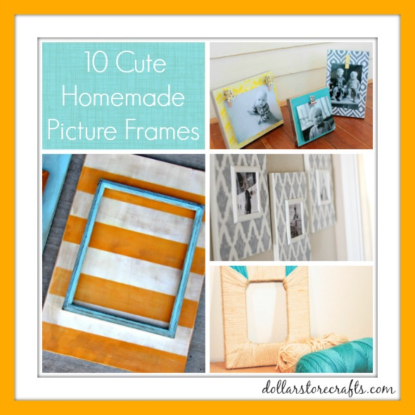 10 Cute Homemade Picture Frames