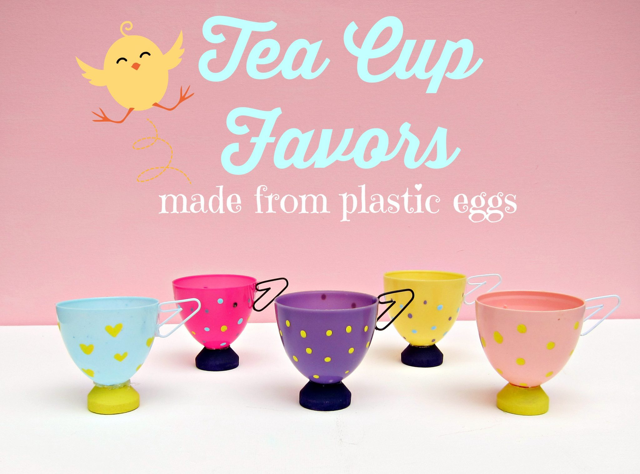 Tea Cup Party Favors Made from Plastic Eggs » Dollar Store Crafts