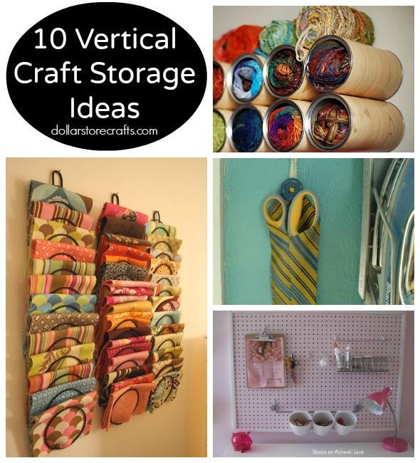 sc 1 st  Dollar Store Crafts & 10 Vertical Storage Ideas for Craft Supplies » Dollar Store Crafts