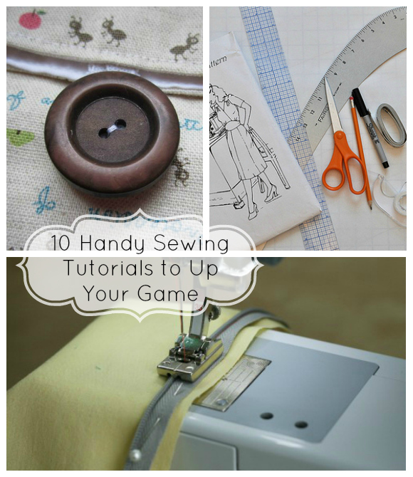 10 handy sewing tutorials