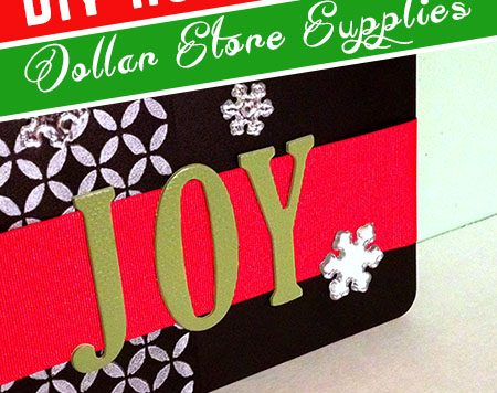 Watch the video to see how I put this holiday sign together from dollar store supplies - or keep reading for the written directions.