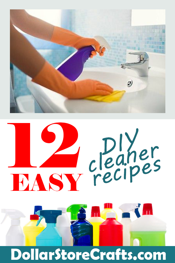 12 Easy DIY Cleaner Recipes - Dollar Store Crafts