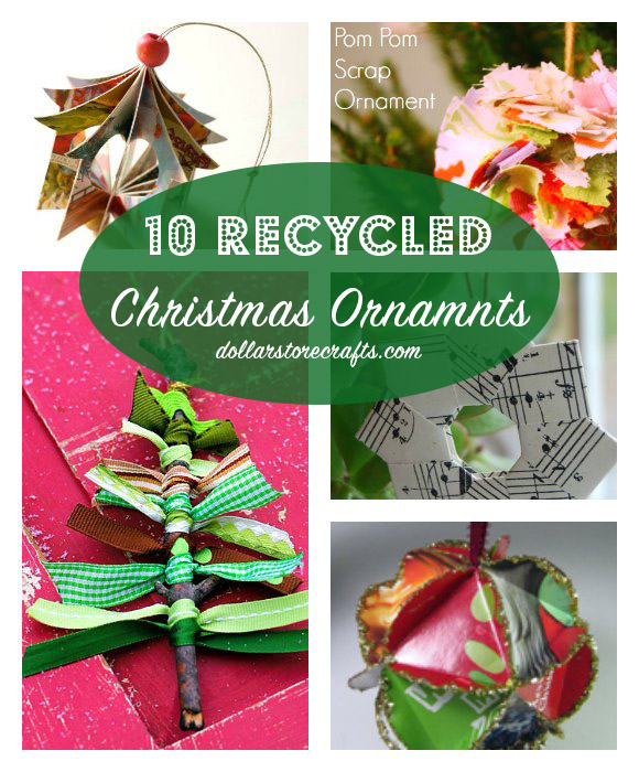 recycled christmas craft ideas 10 recycled ornaments 187 dollar crafts 5315