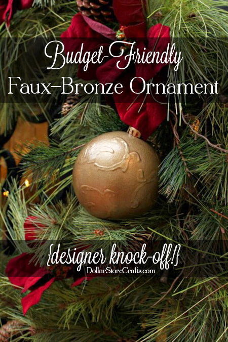 Here's how to turn a dollar store ornament into a faux bronze embossed designer knock-off ornament.