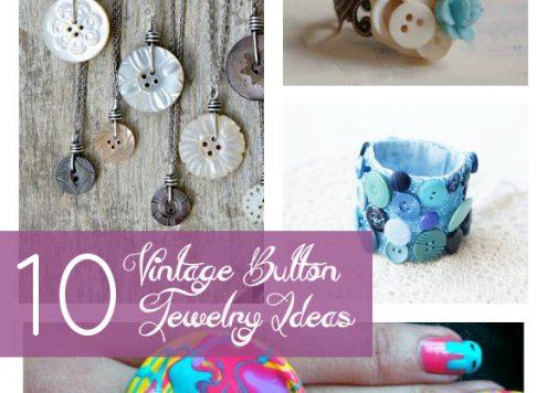 10 Vintage Button Jewelry Tutorials