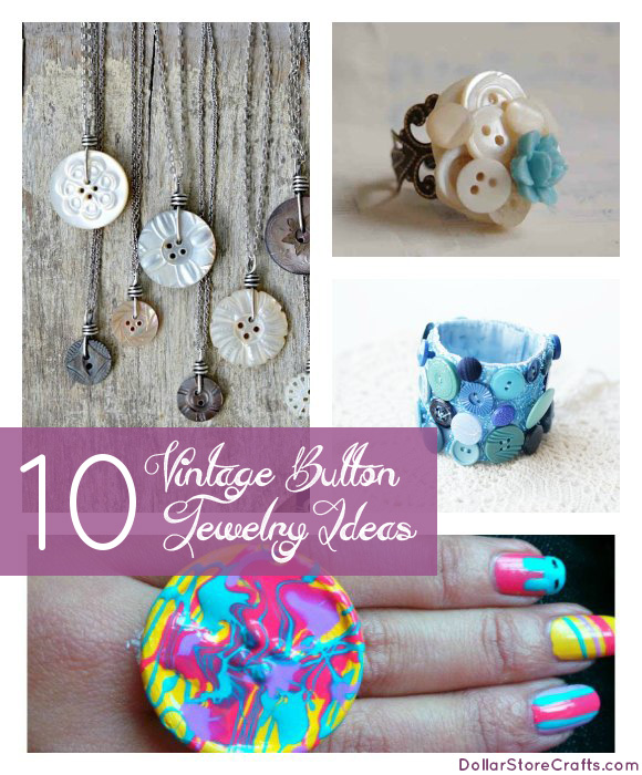 10 Vintage Button Jewelry Tutes Dollar Store Crafts