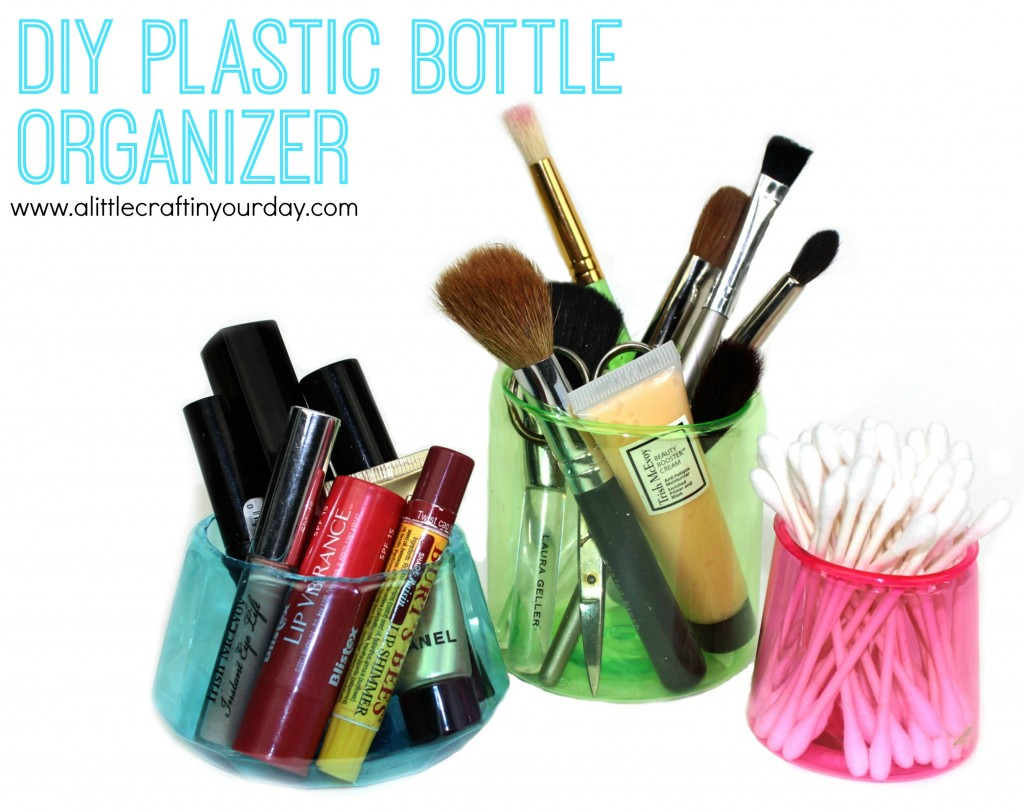 Make upcycled plastic bottle organizers dollar store crafts for Diy plastic bottle