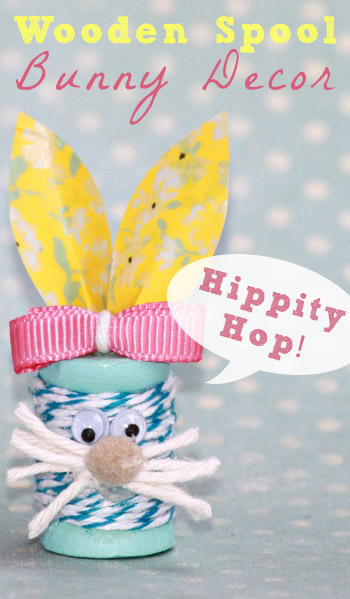 9c5a85a861169 Tutorial: Bunny Decor from Wood Spools » Dollar Store Crafts