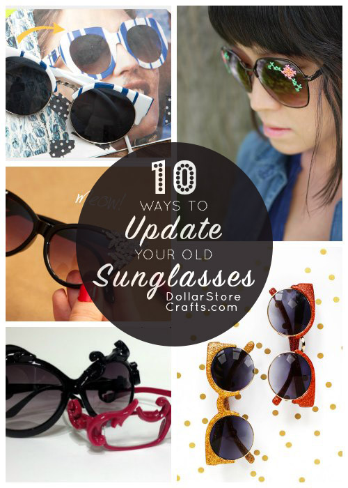 10 Ways to Update Last Year's Sunglasses - Bring on the sunshine, and pull out those sunglasses! And give them a crafty makeover while you're at it.