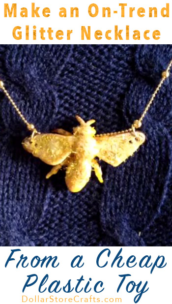 Glitter Bee Necklace - Elevate a cheap plastic bee with a sparkly makeover, turning it into a trendy necklace.