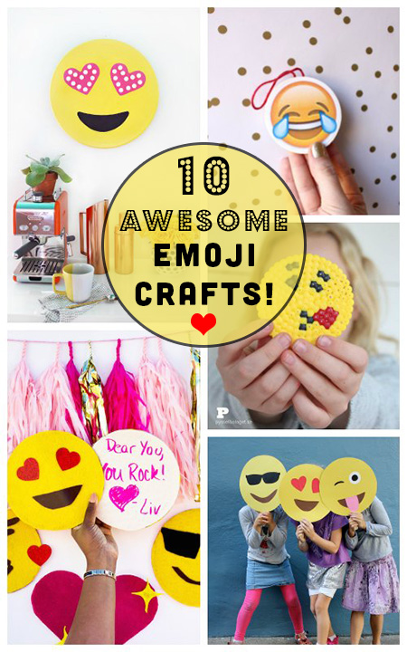 10 DIY Emoji Crafts, Because Why Should Your Phone Have all the Fun?