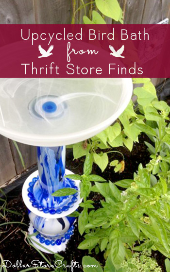 Upcycled Bird Bath - Dollar stores, thrift shops, and yard sales are great places to find lots of fun glassware for cheap.  But once you've collected it, what should you do with it?  One possible project is to create a unique, whimsical bird bath!