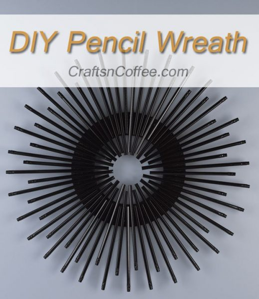 DIY Sleek Pencil Wreath
