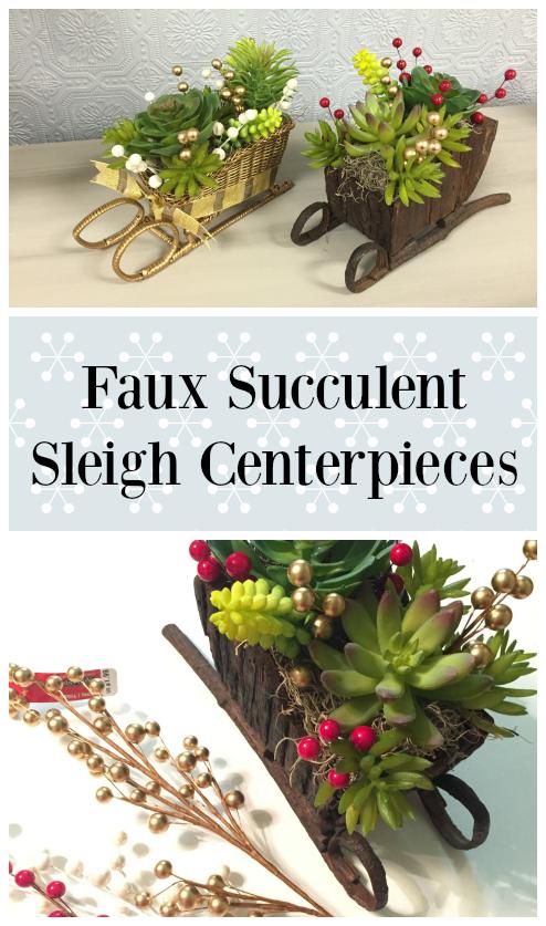 Faux Succulent Sleigh Centerpieces