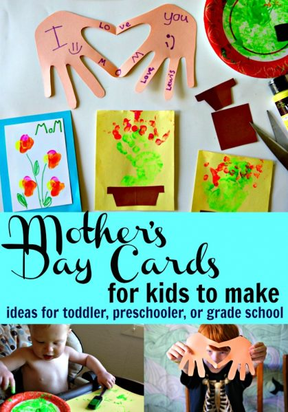 Mother's Day Cards for Kids to Make - Ideas for toddlers, preschoolers, and grade schoolers - cute keepsake card craft ideas