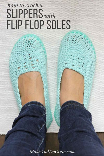 Make Crocheted Slippers With Flip Flop Soles Dollar Store Crafts