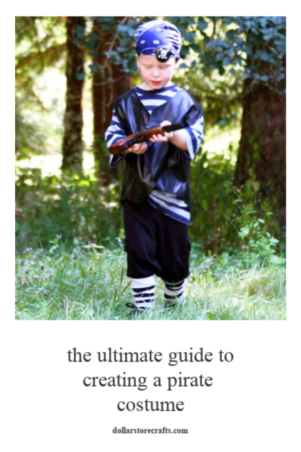 The ultimate guide to creating a pirate costume - dollar store crafts